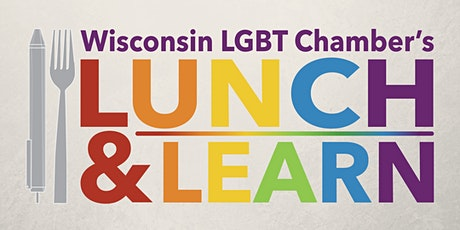 Milwaukee Lunch & Learn: LGBTBE Certification - What's In It For Me? tickets