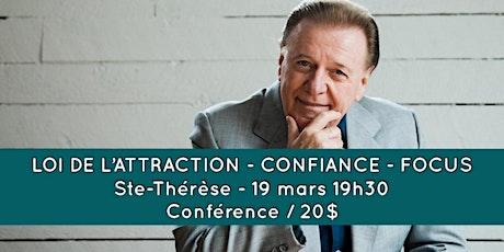 STE-THÉRÈSE - Loi de l'Attraction - confiance - focus tickets