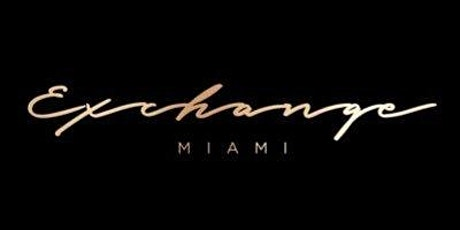 Exchange Miami Nightclub - Hip Hop Party - All Inclusive Service tickets