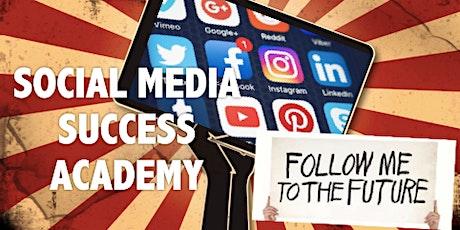 Social Media Success Academy 2020!!! tickets