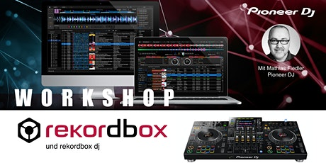 rekordbox & rekordbox dj Workshop Tickets