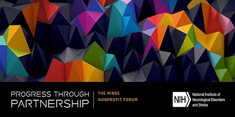 2020 NINDS Nonprofit Forum: Progress through Partnerships tickets