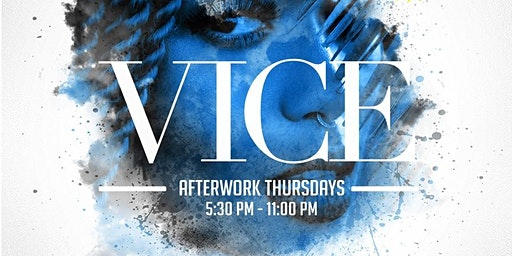 Vice After Work Thursdays At VYNL
