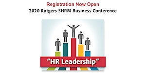 CANCELED: 2020 RU SHRM Annual Business Conference: HR...