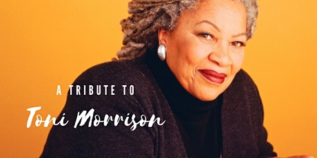 Writing, Life, and Love: A Tribute to Toni Morrison tickets