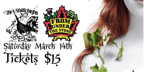 St. Patrick's Day Party! The Shillelaghs w/ From Under The Stone tickets