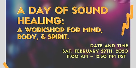 A Day of Sound Healing: A Workshop for Mind, Body, and Spirit tickets