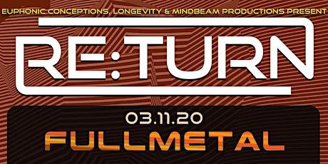 Re:Turn ft Fullmetal, Flats Stanlie, Alex Knox tickets