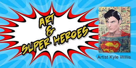 Art and Super Heroes with artist Kyle Willis tickets
