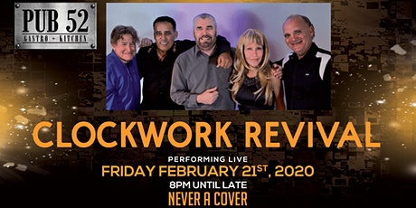 Performing Live Friday Feb 21st: Clockwork Revival tickets