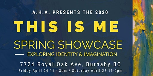 THIS IS ME : Spring Art Showcase