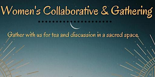 Women's Gathering & Collaborative