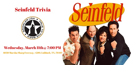 Seinfeld Trivia at Growler USA Lubbock tickets