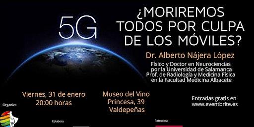 5G ¿Moriremos todos por culpa de los móviles?