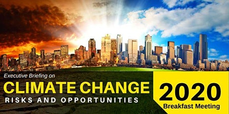 Executive Briefing on Climate Change: Risks and Opportunities tickets