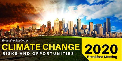 Executive Briefing on Climate Change: Risks and Opportunities