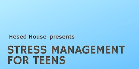 Stress Management For Teens tickets