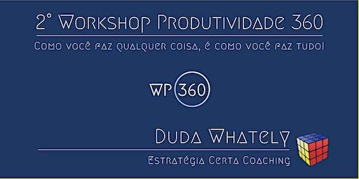 2° Workshop PRODUTIVIDADE 360