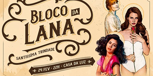⁙ Bloco Da Lana ⁙ 24 02 na Casa da Luz