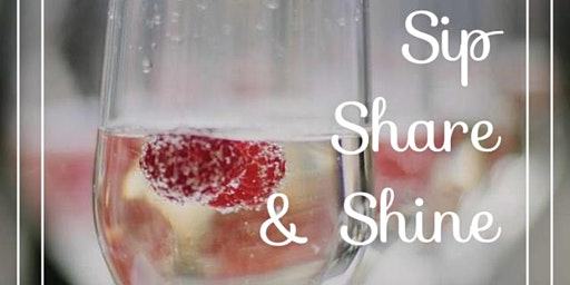 Sip, Share, & Shine