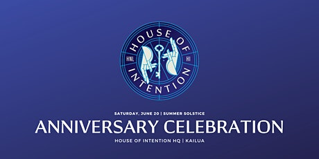 House of Intention Anniversary Party tickets