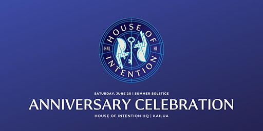 House of Intention Anniversary Party