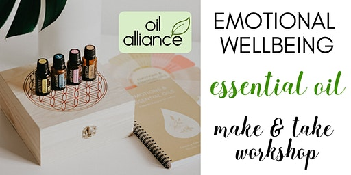 Emotional Wellbeing Essential Oil Make & Take Workshop - Oiltribe