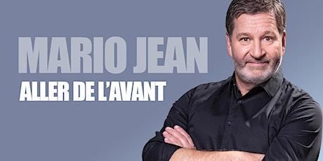 Mario Jean - Aller de l'avant billets