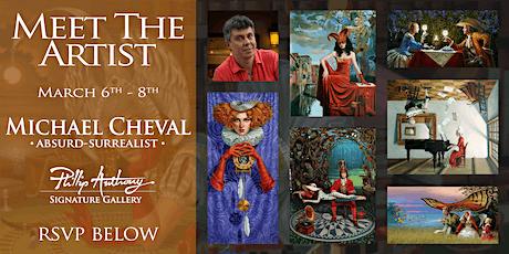 Meet the Artist: Michael Cheval tickets