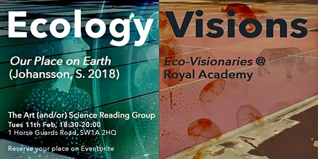 Art (And/Or) Science Reading Group: Ecology Visions tickets