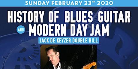 Jack de Keyzer Double Bill - Evolution of Blues Guitar & Blues Guitar Jam tickets