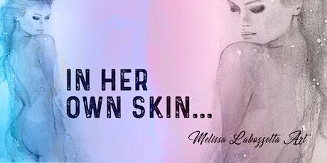 In Her Own Skin tickets