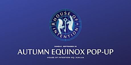 Autumn Equinox Pop-Up tickets