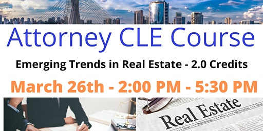 CLE Course: Emerging Trends in Real Estate