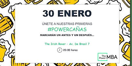 #PowerCañas Madrid 30 Enero 2020 entradas