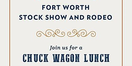 Chuck Wagon Lunch at Frost Bank Colleyville tickets