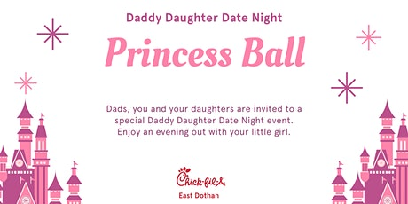 Chick-fil-A Daddy Daughter Date Night - Princess Ball tickets