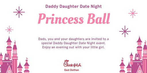 Chick-fil-A Daddy Daughter Date Night - Princess Ball