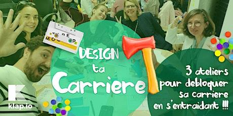 Design Ta Carrière . Du sens et de l'action pour la reconversion ensemble billets