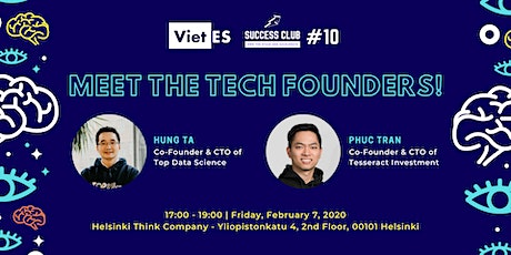 SUCCESS CLUB #10 [STARTUP EDITION]: Meet The Tech Founders! tickets