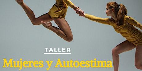 Taller: Mujeres y Austoestima entradas