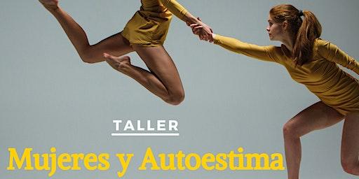 Taller: Mujeres y Austoestima