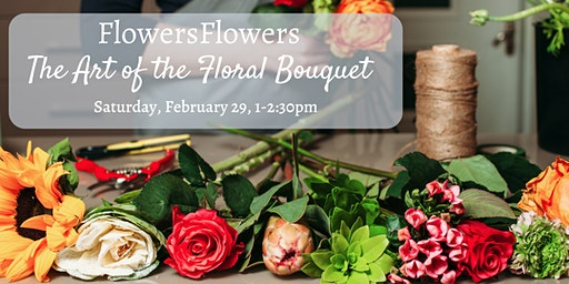 The Art of the Floral Bouquet