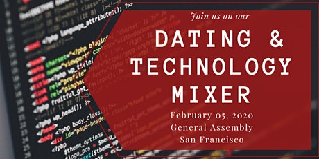 Dating & Tech Networking Mixer @ General Assembly SF | Feb. 05, 2020 tickets