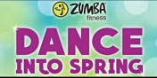 "Zumba®  Fitness ""Dance Into Spring"" Wellness Masterclass"