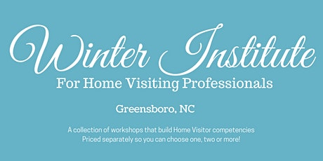 2020 Winter Institute for Home Visiting Professionals tickets