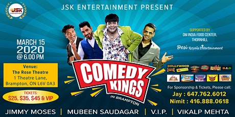 COMEDY KINGS IN BRAMPTON with VIP, Mubeen, Jimmy & Vikalp Mehta tickets