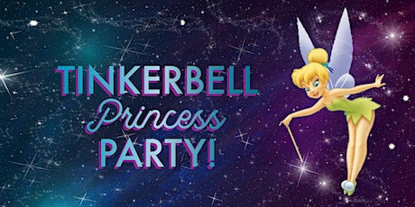Tinkerbell Princess Party & Storytime tickets