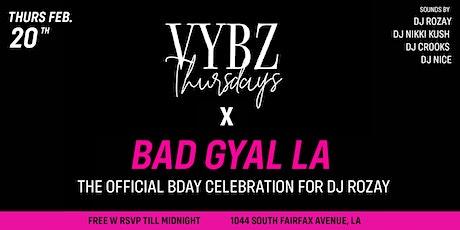 VYBZ THURSDAYS  X BAD GYAL LA tickets
