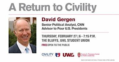 David Gergen: A Return to Civility